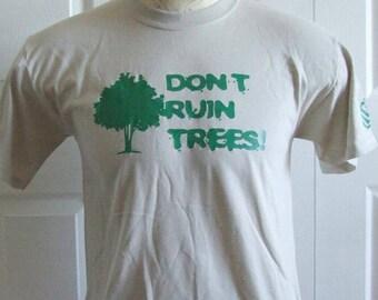 Don't Ruin Trees
