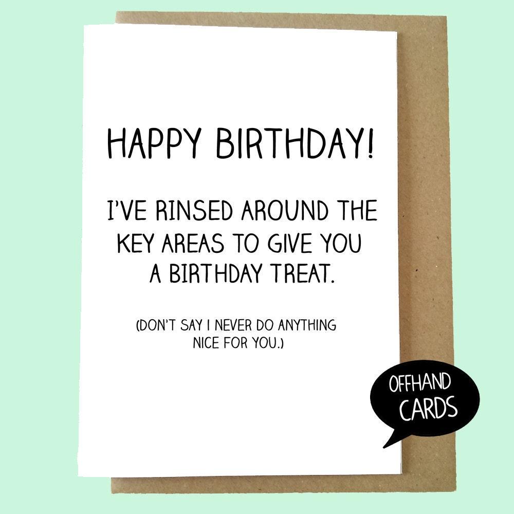 Birthday Treat. Funny Birthday Card. Rude Greetings Card