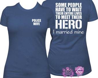 thin blue line, Police Shirt - Police wife shirt, police wife t, police wife t shirt, law enforcement shirt, leo wife shirt, cop wife shirt