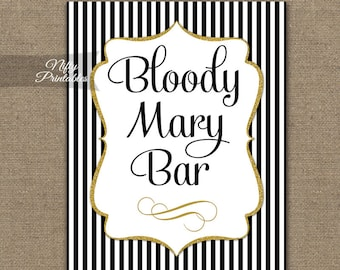 Bloody Mary Bar Sign - Black Gold Table Sign - Printable Black White Stripe Wedding Table Signs - Black Gold Bloody Marys Wedding Sign BGL