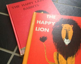 A pair:  The Happy Lion and The Happy Lion's Rabbits Books by Louise Fatio Pictures by Roger Duvoisin