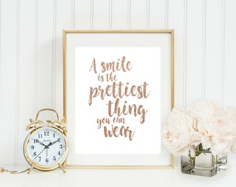 A Smile is the Prettiest Thing You Can Wear, Nursery Art Print, Rose Gold, Glitter Print, Printable Quote, Teen Girl Room Decor, Nursery Art