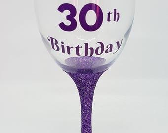 30th Birthday Glitter Wine Glass, Perfect Birthday Gift, Present, 18th, 21st, 30th Birthday