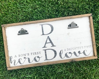 DAD | A Son's First Hero | A Daughter's First Love | Photo Board | Picture Frame | Fathers Day | Gift for Dad | 13x26