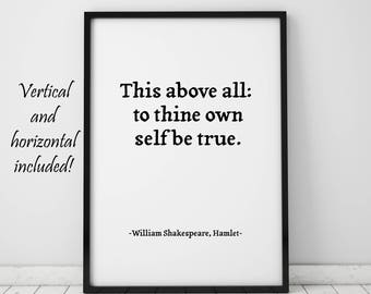 Shakespeare Quotes Hamlet William Shakespeare This Above All To Thine Own Self Be True Print Bookish Gift Book Lover Gift Instant Download