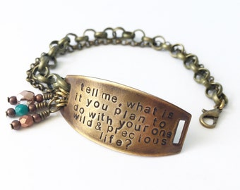 Mary Oliver  bracelet in bronze with turquoise and copper detail---tell me what is you plan to do with your one wild and precious life