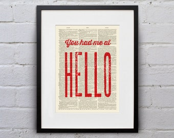 You Had Me At Hello - Inspirational Quote Dictionary Page Book Art Print - DPQU094