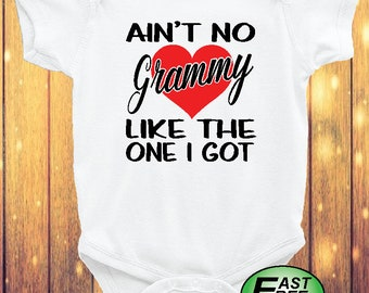 Ain't No Grammy Like The One I Got Baby Bodysuit Fast Free Shipping