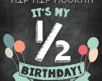 Half Birthday Sign