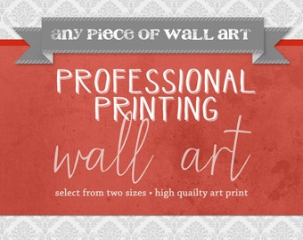 Professional Printing of Wall Art