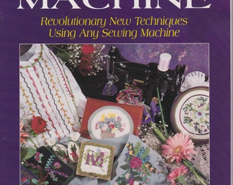 Ribbon Embroidery by Machine Book by Marie Duncan and Betty Farrell 1996 Softcover 86 pages