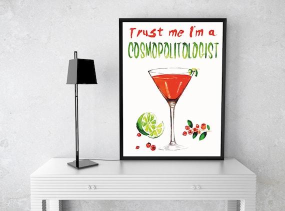 Trust me i'm a COSMOPOLITOLOGIST! | Framed Poster | Kitchen and bar wall art decor | Watercolor artwork | Cosmopolitan cocktail | ZuskaArt