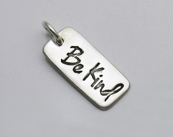 Sterling Silver Be Kind Charm, Sterling Silver Bar Charm, Tiny Bar Charm, Tiny Be Kind Charm, Be Kind Bar Charm, Be Kind Inspirational Charm
