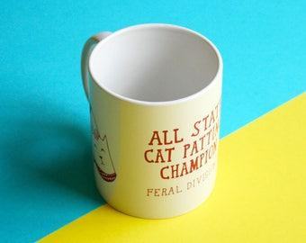 Mug - All State Cat Patting Champion Feral Division IV | Coffee Mug | Cup | Drinking Cup | Funny Mug | Cat Mug