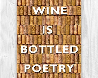 Wine is Bottled Poetry Quote, over digital corks background, Kitchen decor, Gift for wine lovers, Wine Quote Poster, Wine Gifts