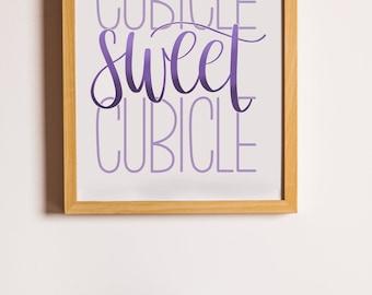 Cubicle Sweet Cubicle | Purple | Instant Digital Download | Calligraphy Printable