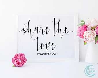 Printable Share the Love Sign / Hashtag Wedding Signs / Handwritten Sign / Wedding Social Media Sign / Black and White Sign / Jamie Suite