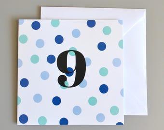 9th Birthday Card -9 - Ninth Birthday Card in Blue Polka Dot - age 9 card - boys birthday card