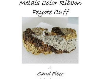Peyote Pattern - Corrugated Mixed Metals Color Ribbon Cuff  - A Sand Fibers For Personal Use Only PDF Pattern - 3 for 2 Savings Program