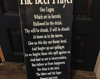 The Beer Prayer, sign