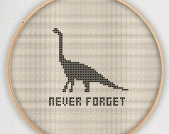 Never Forget Dinosaurs Cross Stitch Pattern - Instant Download PDF