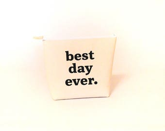 "Cosmetics Bag – ""Best Day Ever."", Personalized, Custom Make-up Bag, Bridesmaid Gift"