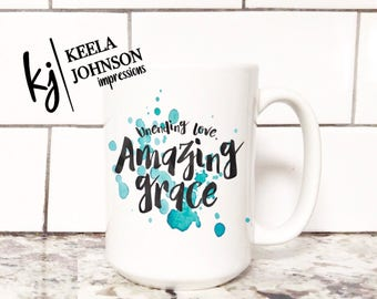 Amazing Grace - Amazing Grace Mug - Unending Love - Unending Love mug - Scripture - Scripture Mug - Jesus - Christian Mug -  Christian