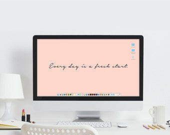 Inspiration Quote Wallpaper - Computer Wallpaper - Office Artwork - Every Day is a Fresh Start - Desktop Background - Pink Office Decor