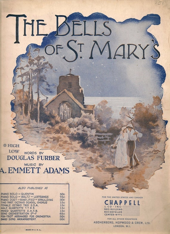 The Bells of St. Mary's + Douglas Furber  + A. Emmett Adams + 1917 + Vintage Sheet Music