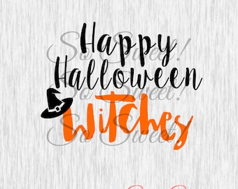 Happy Halloween Witches SVG / DXF Cut File Silhouette Halloween Svg Dxf  Fall Saying Quote Funny Adult Humor Tshirt Svg Dxf Shirt Quote Cut