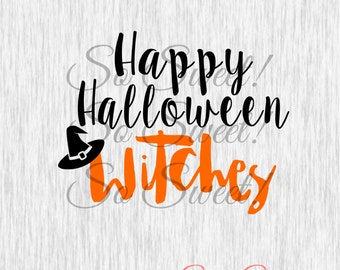 Happy Halloween Witches SVG / DXF Cut File Silhouette Halloween Svg Dxf  Fall Saying Quote Funny