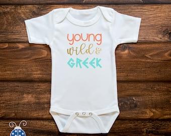 Girls Young Wild & Greek Any Size Ελληνικα Baby Shower Baby Gift Greek Pride Greek Baby Young Wild and Greek kids children boy Bodysuit Tee