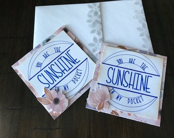 You Are my Sunshine cards, encouragement, floral cards, happy cards