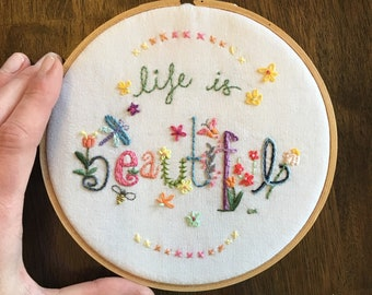 Life is Beautiful Custom Embroidered Wall Decor Hoop Art
