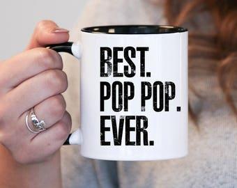 Best Pop Pop Ever, Pop Pop Gift, Pop Pop Birthday, Pop Pop Mug, Pop Pop Gift Idea, Baby Shower, Mothers Day, mug gift