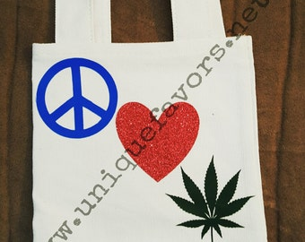 Peace, Love & Pot! Marijuana lovers gift. Customize totes, t-shirts and more. Custom colors available.