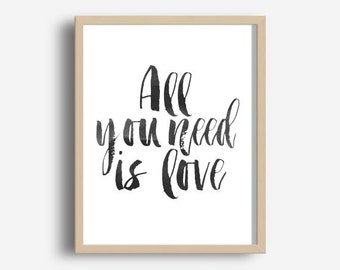All You Need Is Love, Song Lyrics Print, Typography Print, Beatles Poster, Printable Art, Modern Wall Art, Typography Art, Instant Download