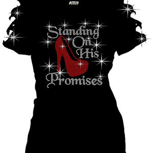 Bling Bling Rhinestones Standing on His Promises T-Shirt Ripped Slit Cut Out Red High Hill S~3XL short Christian shirt