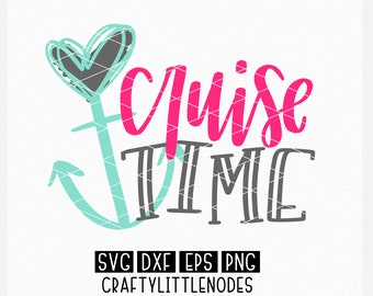 Cruise Time, Cruise, Cruise Shirt, SVG, Design, Template, PNG, Anchor, Vacation, Summer, Cricut, Silhouette, Cutting File, Commercial use