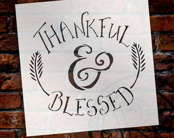 Thankful and Blessed Word Stencil - Select Size - STCL1452 - by StudioR12