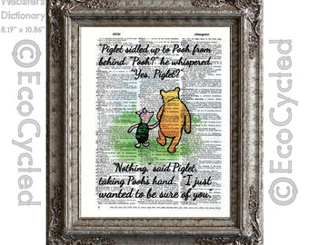 Winnie the Pooh & Piglet Quote 1 just wanted to be sure of you on Vintage Upcycled Dictionary Art Print Book Art Print Classic Pooh Nursery