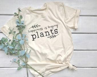 Happiness is buying plants tshirt
