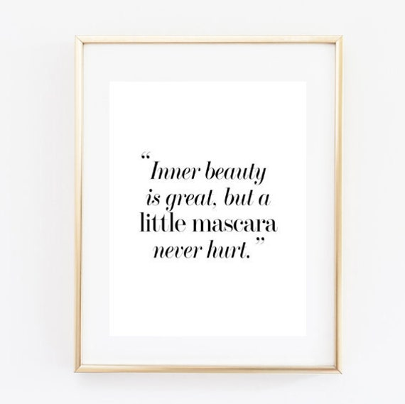Beauty In Frame: Printable 8x10 Inner Beauty Quote Funny Makeup Quote
