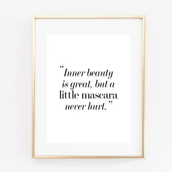 Inner Beauty Funny Fashion Quote Makeup