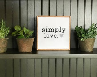 Simply Love Canvas Sign