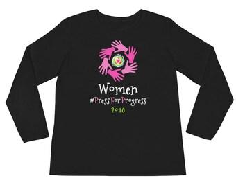 International Women's Day Long Sleeve Shirt #PressForProgress 2018 Theme