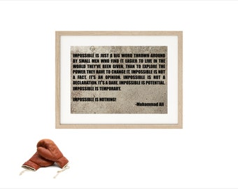 Muhammad Ali Impossible is Nothing inspirational quote - poster print art typographic print motivational wall decor