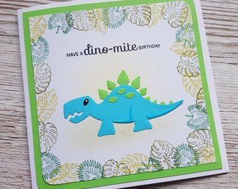 Handmade dinosaur birthday card / Have a dino-mite birthday / stegosaurus / cute birthday