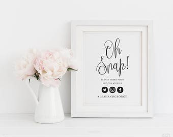 Oh Snap! Custom Hashtag Sign, Digital Wedding Hashtag Sign, Printable Party Sign, 8x10, Personalized Sign, Instagram Sign, Social Media