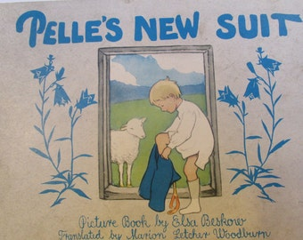 Pelles New Suit, Picture book by Elsa Beskow, Translated by Marion Letcher Woodburn